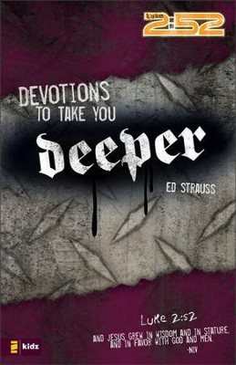 Devotions to Take You Deeper - eBook  -     By: Ed Strauss