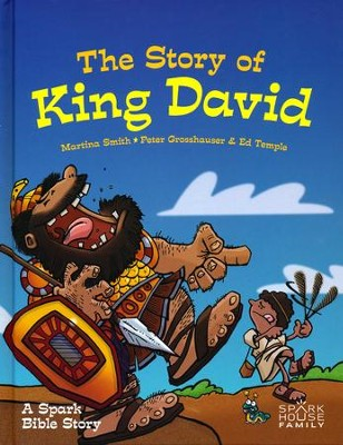 The Story of King David: A Spark Bible Story  -     By: John Mark McMillan