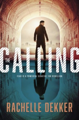 The Calling #2   -     By: Rachelle Dekker