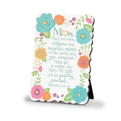 Mom, Virtuous and Capable Women Plaque  -