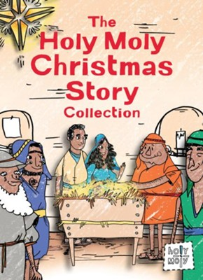 The Holy Moly Christmas Story Collection  -