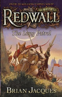 #10: The Long Patrol: A Tale of Redwall  -     By: Brian Jacques     Illustrated By: Allan Curless