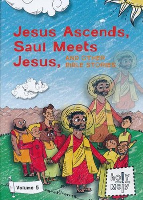 Jesus Ascends, Saul Meets Jesus, and Other Bible Stories: Volume 5  -