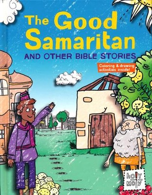 The Good Samaritan and Other Bible Stories  -     By: Rebecca Glaser     Illustrated By: Bill Ferenc, Emma Trithart