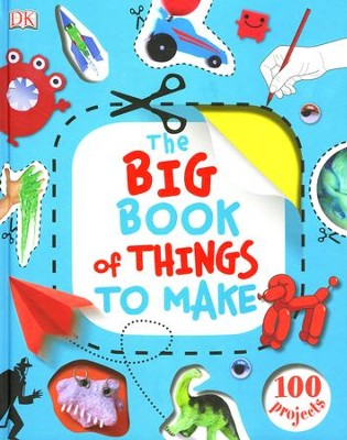 The Big Book of Things to Make  -     By: James Mitchem
