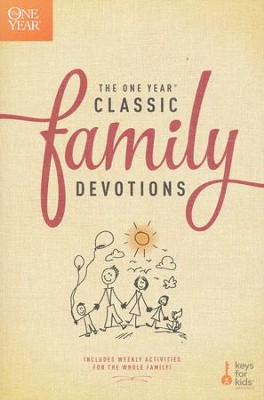 The One-Year Classic Family Devotions   -