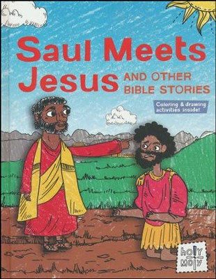 Saul Meets Jesus and Other Bible Stories  -     By: Rebecca Glaser