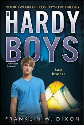 #35: The Hardy Boys Undercover Brothers: Lost Brother  Book 2 in the Lost Mystery Trilogy  -     By: Franklin W. Dixon