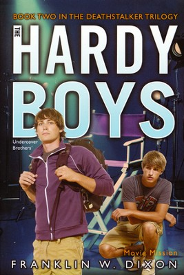 #38: The Hardy Boys Undercover Brothers: Movie Mission Book 2 in the Deathstalker Trilogy  -     By: Franklin Dixon