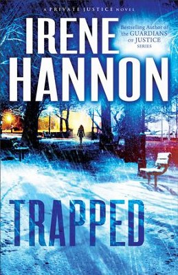 Trapped,Private Justice Series #2 - eBook   -     By: Irene Hannon