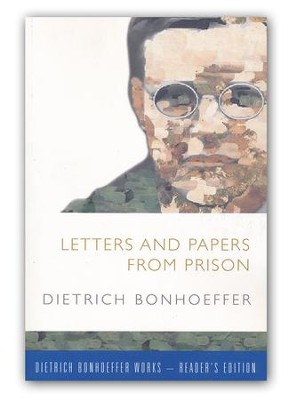 Letters and Papers from Prison: Dietrich Bonhoeffer Works-Reader's Edition  -     By: Dietrich Bonhoeffer