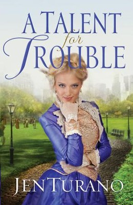A Talent For Trouble  - eBook   -     By: Jen Turano
