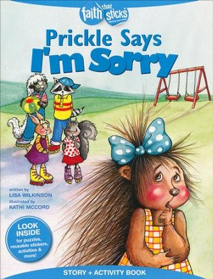 Prickle Says I'm Sorry, Story & Activity Book  -     By: Lisa Wilkinson     Illustrated By: Kathi McCord