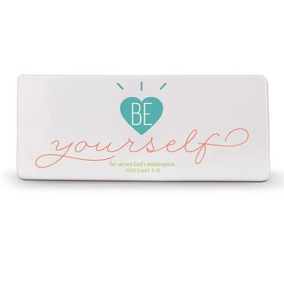 Be Yourself Plaque  -