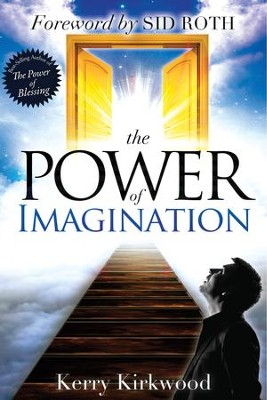 Power of Imagination   -     By: Kerry Kirkwood