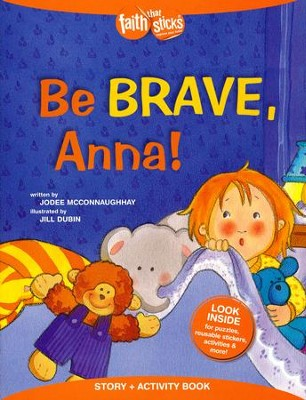 Be Brave, Anna! Story and Activity Book  -     By: JoDee H. McConnaughhay     Illustrated By: Jill Dubin