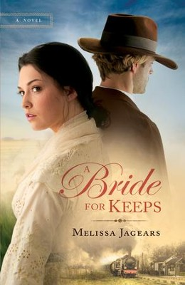 Bride for Keeps, Unexpected Brides Series #1 -eBook   -     By: Melissa Jagears