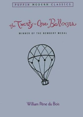 The Twenty-one Balloons  -     By: William Pene du Bois