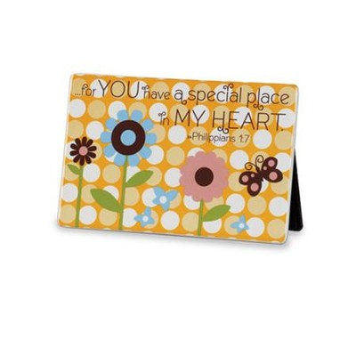 You have a Special Place in My Heart, Tabletop Plaque        -