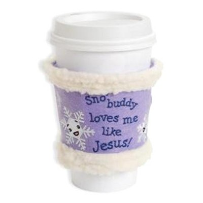 Sno' Buddy Like Jesus, Embroidered Felt Cup Cozy  -