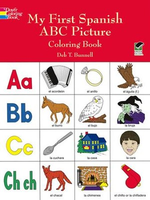 My First Spanish ABC Picture Coloring Book: Deb T. Bunnell ...