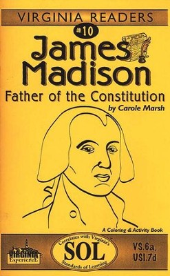 James Madison Reader  -     By: Carole Marsh