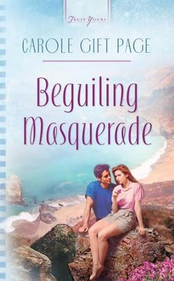 Beguiling Masquerade - eBook  -     By: Carole Gift Page