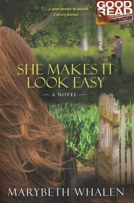 She Makes It Look Easy  -     By: Marybeth Whalen