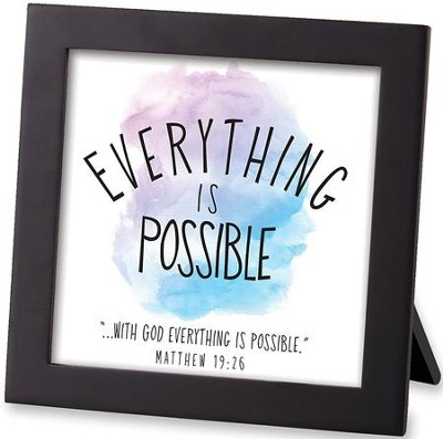 Everything is Possible, Framed Art  -