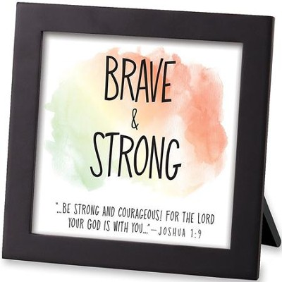 Brave & Strong, Framed Art  -