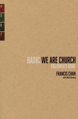 We Are Church--Follower's Guide   -     By: Francis Chan