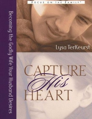 Capture the Heart of Your Spouse, 2 volumes  -     By: Lysa TerKeurst