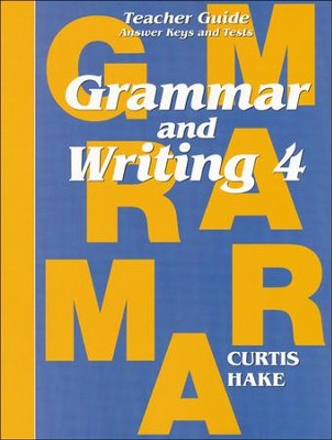 Hakes Grammar and Writing Grade 4 Teacher Guide     -     By: Saxon Hake