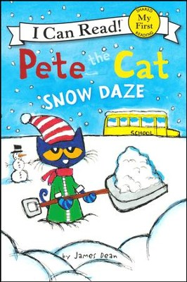 Pete the Cat: Snow Daze  -     By: James Dean