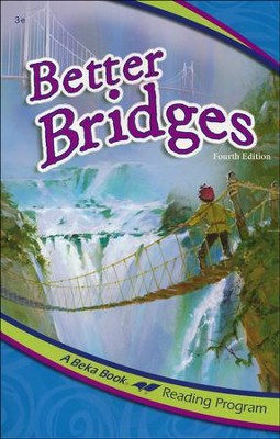 Abeka Reading Program: Better Bridges   -