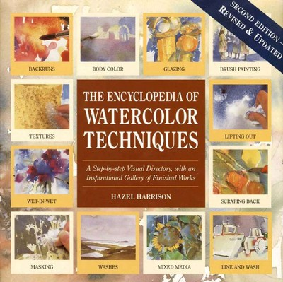 The Encyclopedia of Watercolor Techniques  -     By: Hazel Harrison