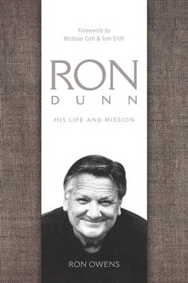 Ron Dunn: His Life and Mission - eBook  -     By: Ron Owens