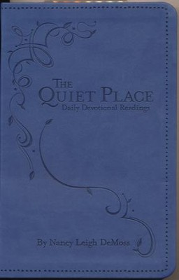 The Quiet Place: Daily Devotional Readings  -     By: Nancy Leigh DeMoss