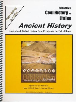 BiblioPlan's Cool History for Littles: Ancient History, Grades K-2  -