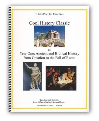 BiblioPlan for Families Cool History Classic for Year One: Ancient and Biblical History, Grades K-6  -