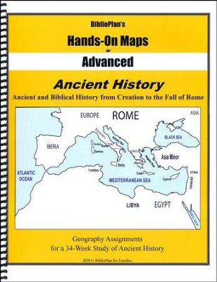 BiblioPlan's Hands-On Maps for Advanced: Ancient History, Grades 8-12  -
