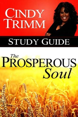 Prosperous Soul Study Guide  -     By: Cindy Trimm