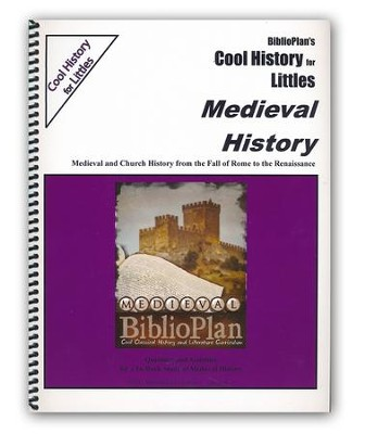 BiblioPlan's Cool History for Littles: Medieval History (Grades K-2)  -