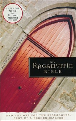 NIV Ragamuffin Bible: Meditations for the Bedraggled, Beat-Up, and Brokenhearted, Hardcover, Jacketed Printed - Slightly Imperfect  -     By: Brennan Manning