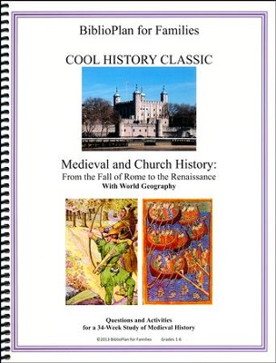 BiblioPlan for Families Cool History Classic for Year Two: Medieval and Church History  -