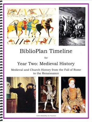 BiblioPlan Timeline for Year Two: Medieval History (2016  Edition)  -