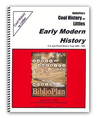 BiblioPlan Cool History for Littles: Early Modern History, Grades K-2  -