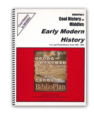 BiblioPlan's Cool History for Middles: Early Modern History, Grades 2-6  -