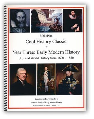 BiblioPlan Cool History Classic for Year Three: Early Modern History  -