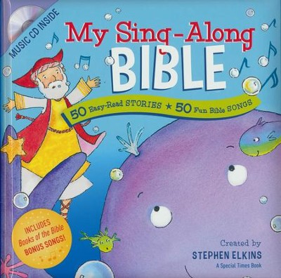 My Sing-Along Bible: 50 Easy-Read Stories + 50 Fun Bible Songs  -     By: Stephen Elkins     Illustrated By: Susan Reagan